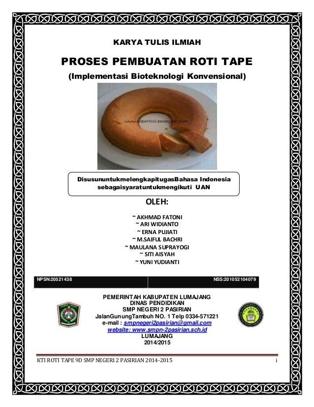 Pembuka Pembuatan Roti Tape 9 D