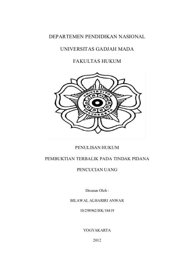 DEPARTEMEN PENDIDIKAN NASIONAL     UNIVERSITAS GADJAH MADA          FAKULTAS HUKUM           PENULISAN HUKUMPEMBUKTIAN TER...