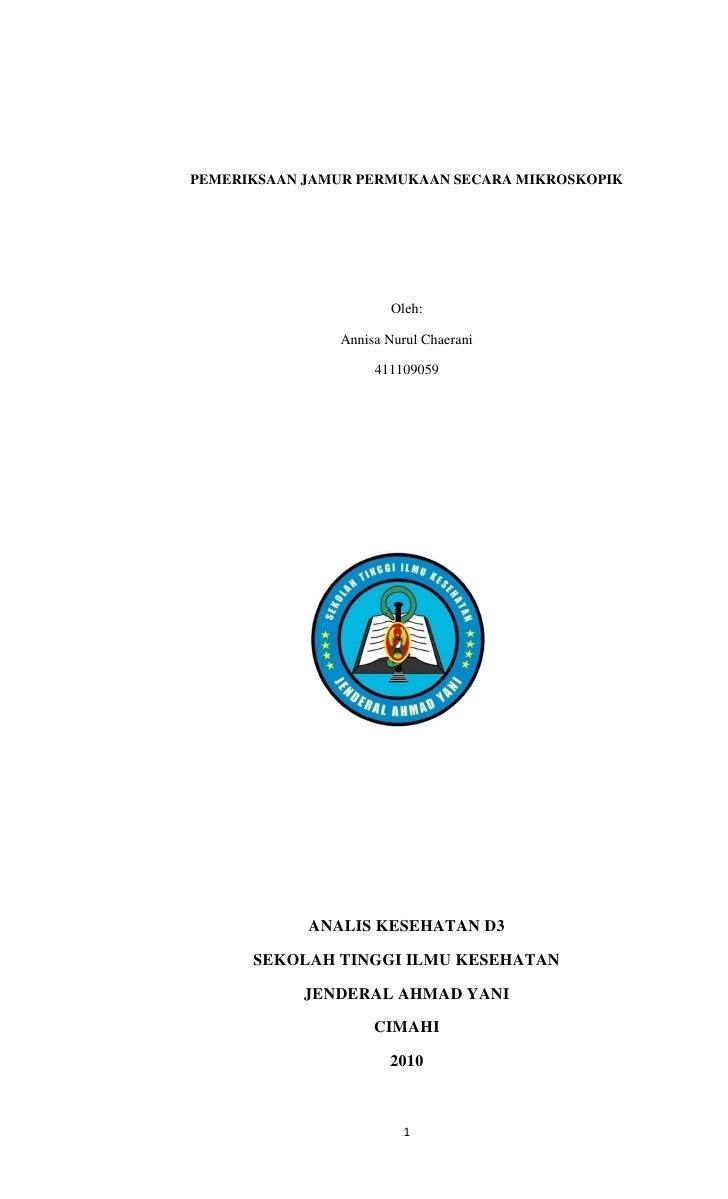 PEMERIKSAAN JAMUR PERMUKAAN SECARA MIKROSKOPIK                            Oleh:                 Annisa Nurul Chaerani     ...