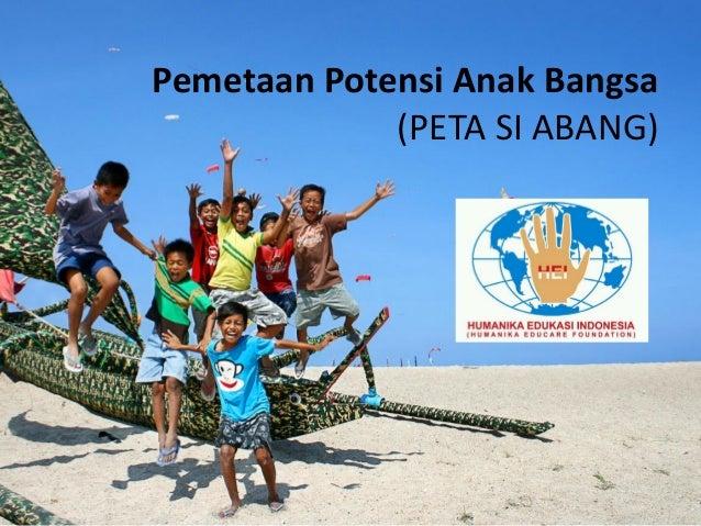 Pemetaan Potensi Anak Bangsa (PETA SI ABANG)