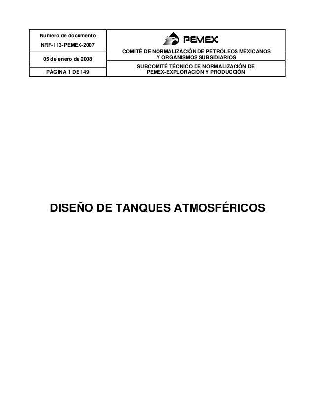 Número de documento NRF-113-PEMEX-2007 COMITÉ DE NORMALIZACIÓN DE PETRÓLEOS MEXICANOS Y ORGANISMOS SUBSIDIARIOS05 de enero...