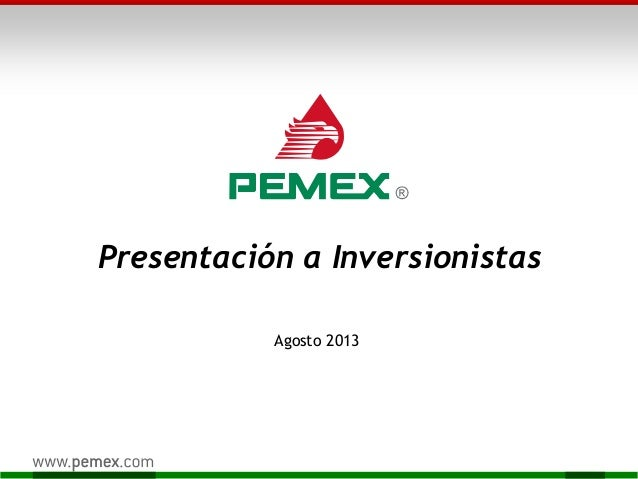 Presentación a Inversionistas Agosto 2013