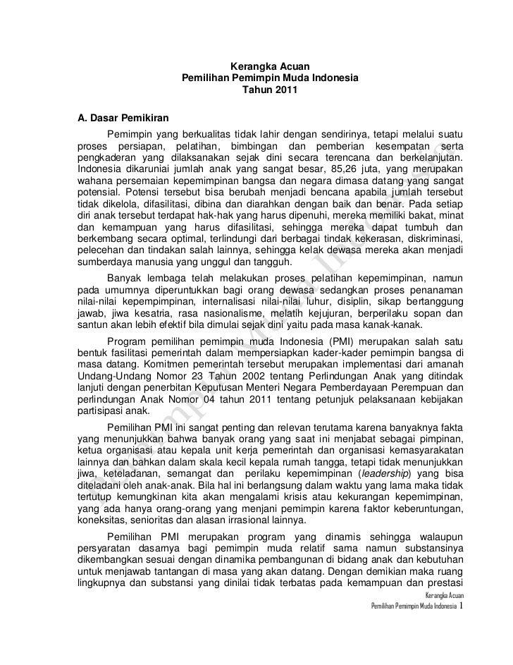 Kerangka Acuan<br />Pemilihan Pemimpin Muda Indonesia<br />Tahun 2011<br />A. Dasar Pemikiran<br />Pemimpin yang berkualit...
