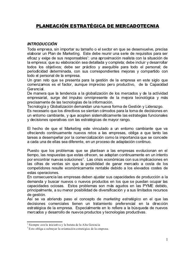 PLANEACIÓN ESTRATÉGICA DE MERCADOTECNIAINTRODUCCIÓNToda empresa, sin importar su tamaño o el sector en que se desenvuelve,...