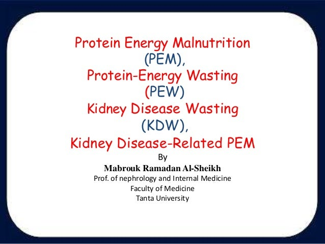 Protein-Energy Malnutrition: Causes, Symptoms, Treatment, Prevention, Diet Plan