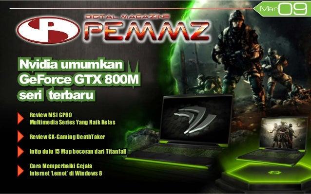 09Mar Review MSI GP60 Multimedia Series Yang Naik Kelas Review GX-Gaming DeathTaker Intip dulu 15 Map bocoran dari Titanfa...