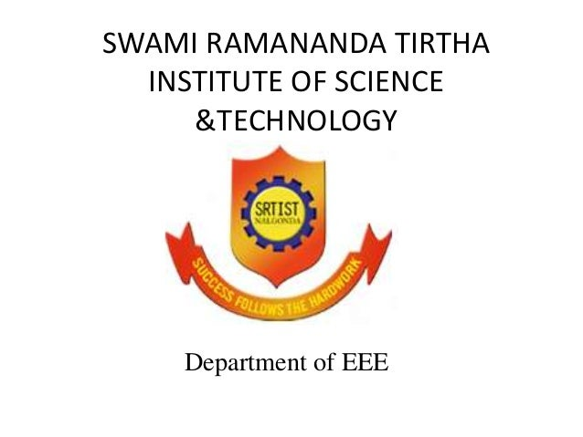 SWAMI RAMANANDA TIRTHA INSTITUTE OF SCIENCE &TECHNOLOGY  Department of EEE