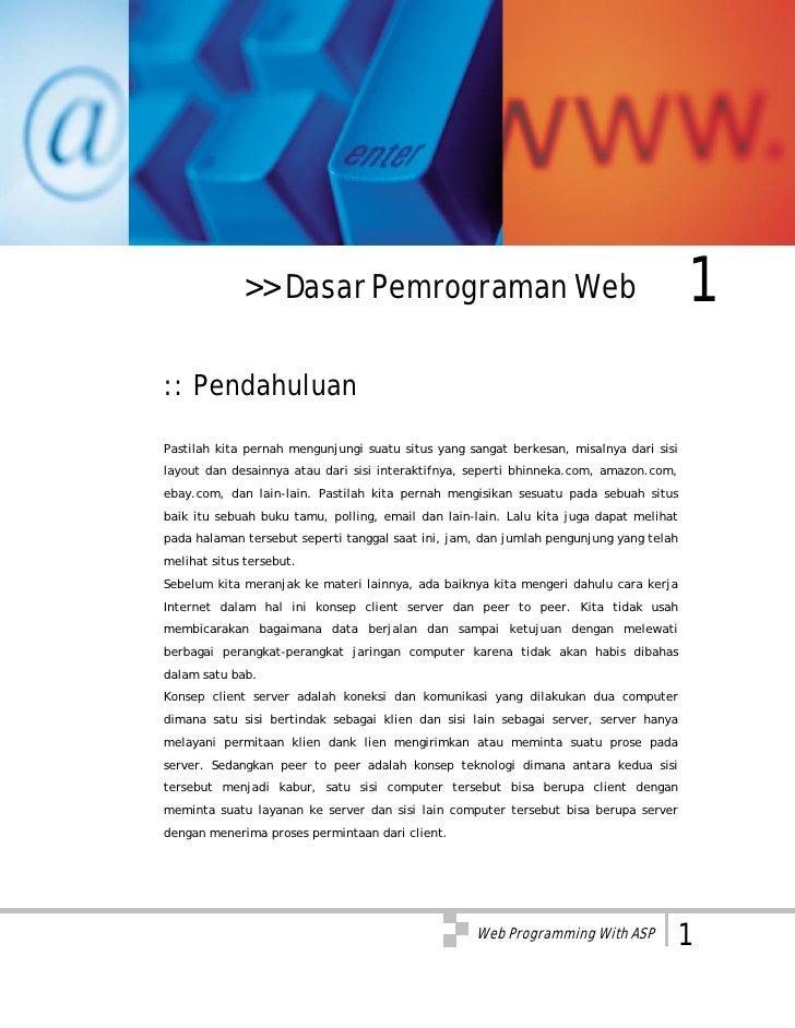 >> Dasar Pemrograman Web                                                   1:: PendahuluanPastilah kita pernah mengunjungi...