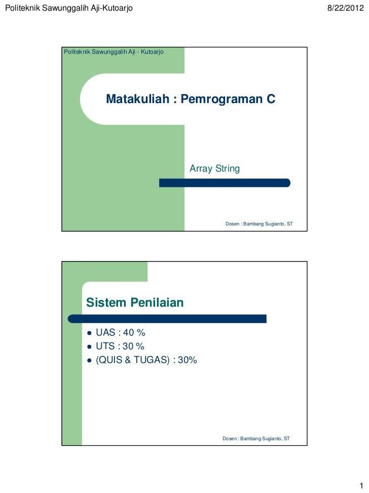 Politeknik Sawunggalih Aji-Kutoarjo                                                            8/22/2012                Po...
