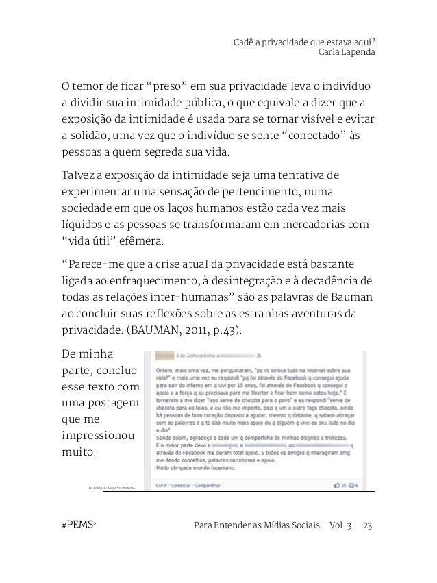 """Para Entender as Mídias Sociais – Vol. 3   24 REFERÊNCIAS BAUMAN, Zygmunt. """"Ser leve e líquido"""" In: Modernidade líquida. R..."""