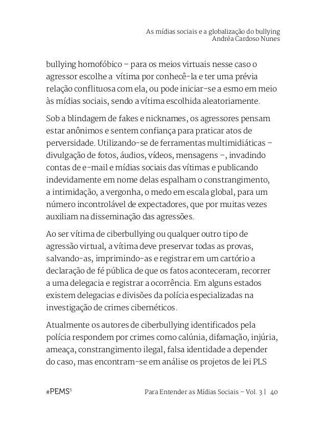 Para Entender as Mídias Sociais – Vol. 3   41 236/2012 e PLS 21/2013, propostos pelo senador brasileiro Clésio Andrade, qu...