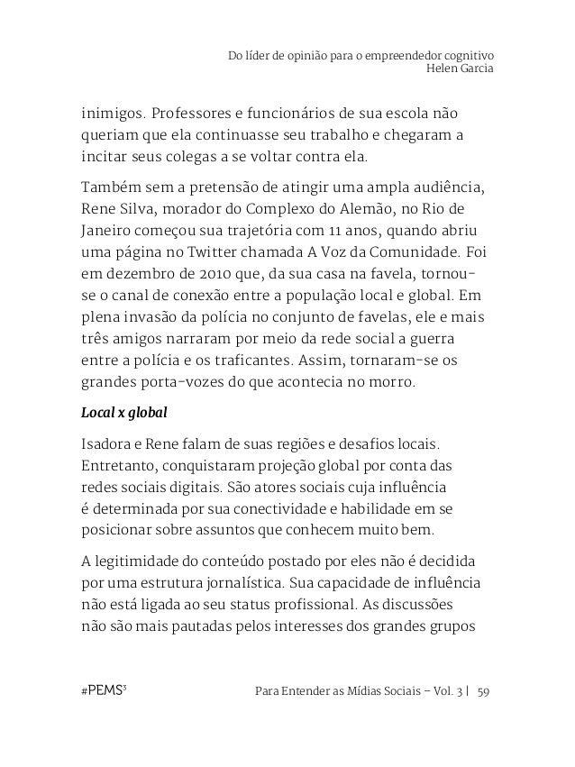 Para Entender as Mídias Sociais – Vol. 3   60 editoriais ou corporações, mas sim por uma inteligência coletiva e conectiva...