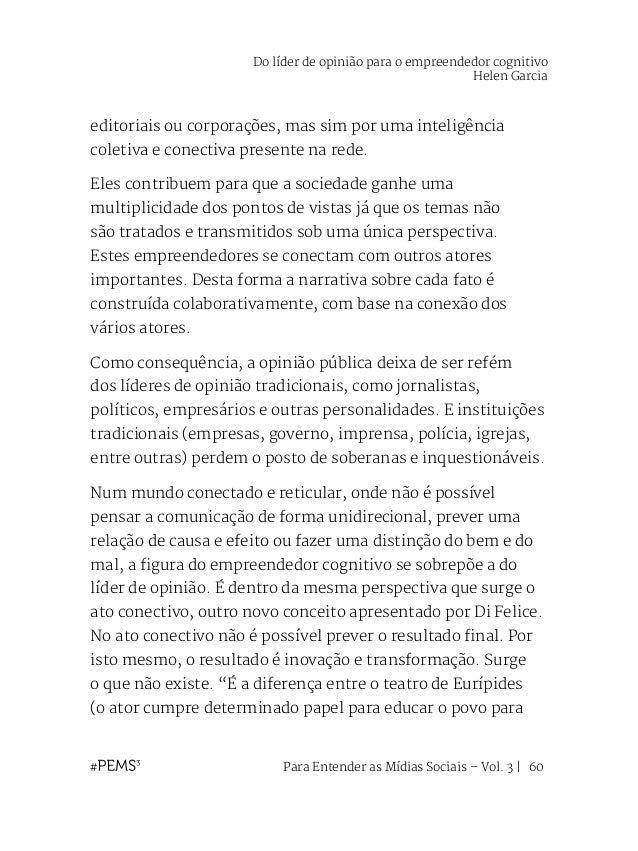 Para Entender as Mídias Sociais – Vol. 3   61 determinada temática, sendo tudo previsto) e o teatro de Dionísio (no qual n...