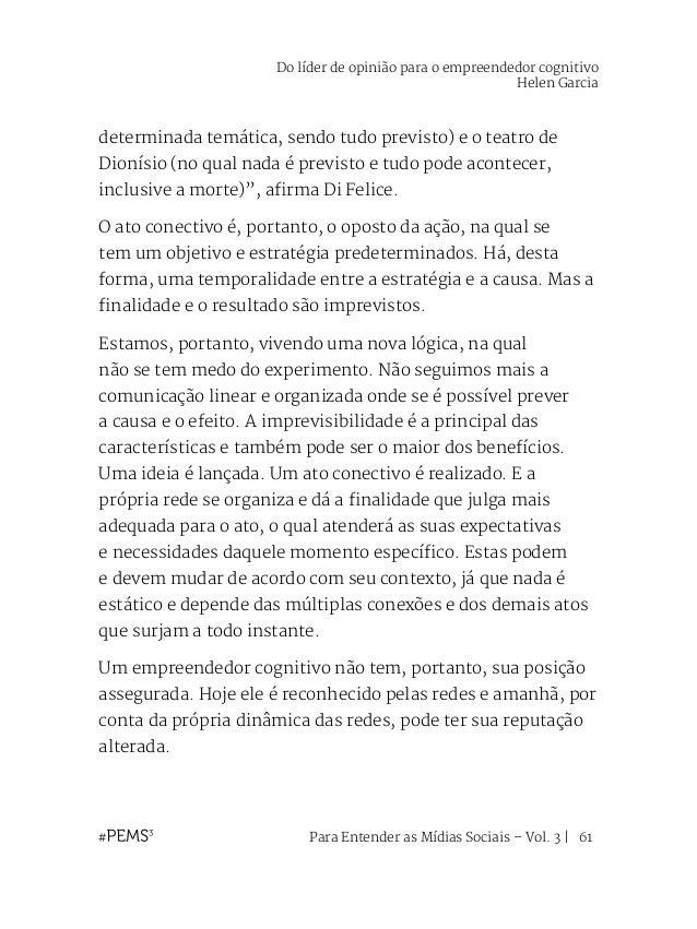 Para Entender as Mídias Sociais – Vol. 3   62 Desafios para instituições tradicionais Isadora e Rene são dois exemplos de ...