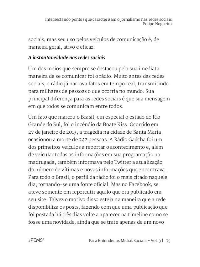 Para Entender as Mídias Sociais – Vol. 3   76 like ou comentário. Eis uma engenharia social não muito benéfica para o jorn...