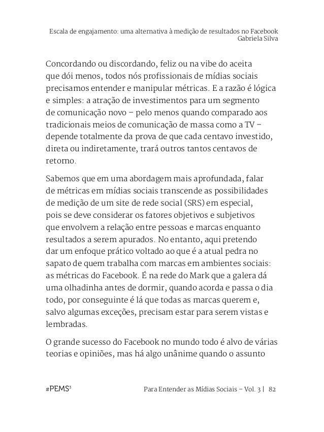 Para Entender as Mídias Sociais – Vol. 3   83 é a sua consolidação comercial: a empresa possui formatos eficientes de rent...