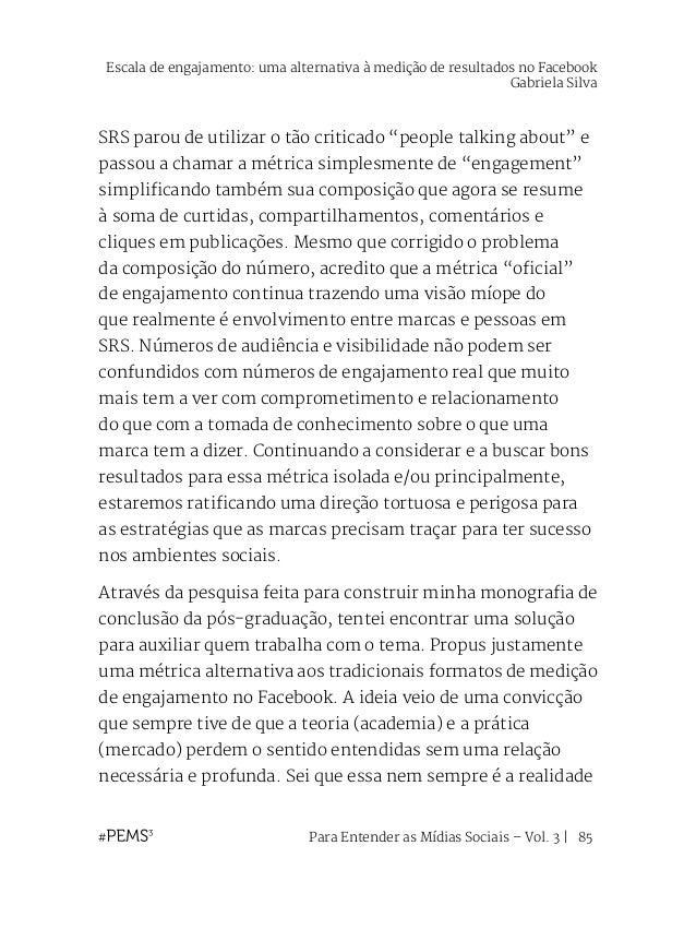 Para Entender as Mídias Sociais – Vol. 3   86 e que esse posicionamento, pelo menos no Brasil, ainda é bastante surreal. P...