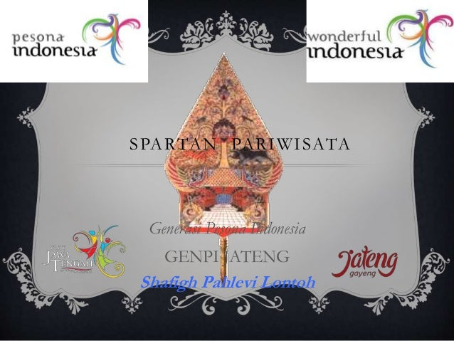 SPARTAN PARIWISATA Generasi Pesona Indonesia GENPI JATENG Shafigh Pahlevi Lontoh