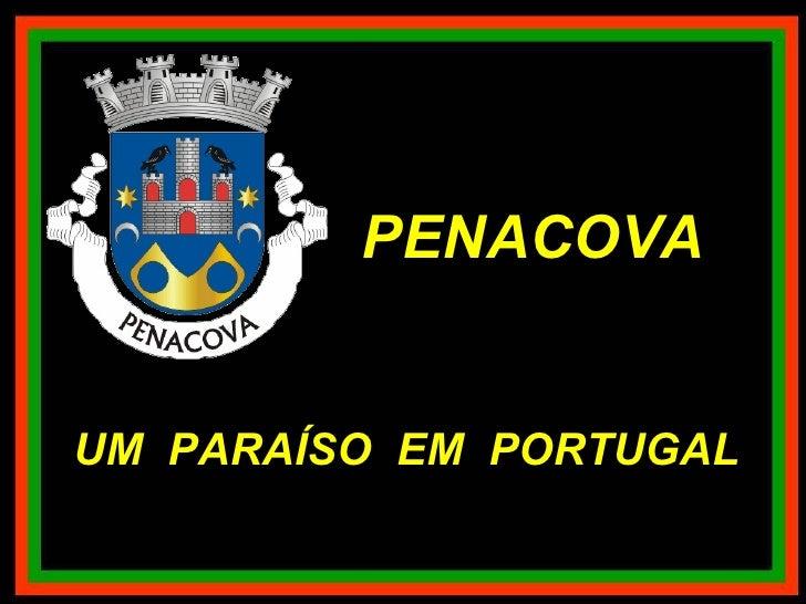 PENACOVA UM  PARAÍSO  EM  PORTUGAL