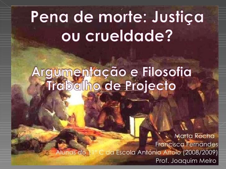 Marta  Rocha  Francisca Fernan des Alunas do 11º C da Escola António Arroio (2008/2009) Prof. Joaquim Melro