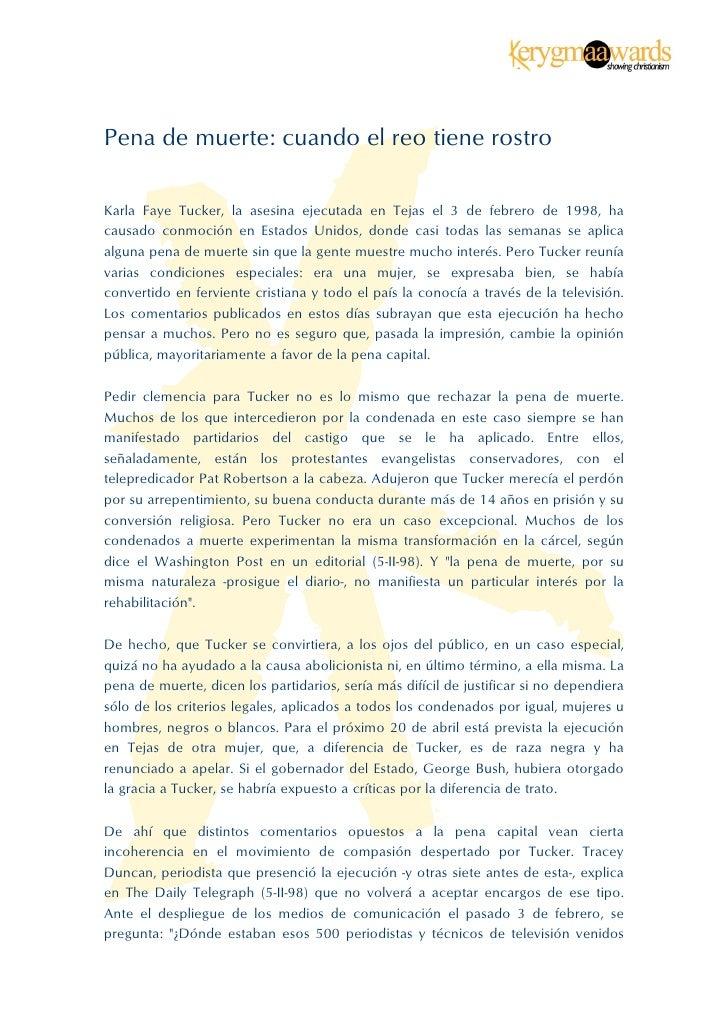Pena de muerte: cuando el reo tiene rostroKarla Faye Tucker, la asesina ejecutada en Tejas el 3 de febrero de 1998, hacau...