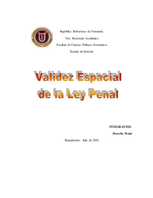 República Bolivariana de Venezuela. Vice Rectorado Académico Facultad de Ciencias Políticas Económicas Escuela de Derecho ...