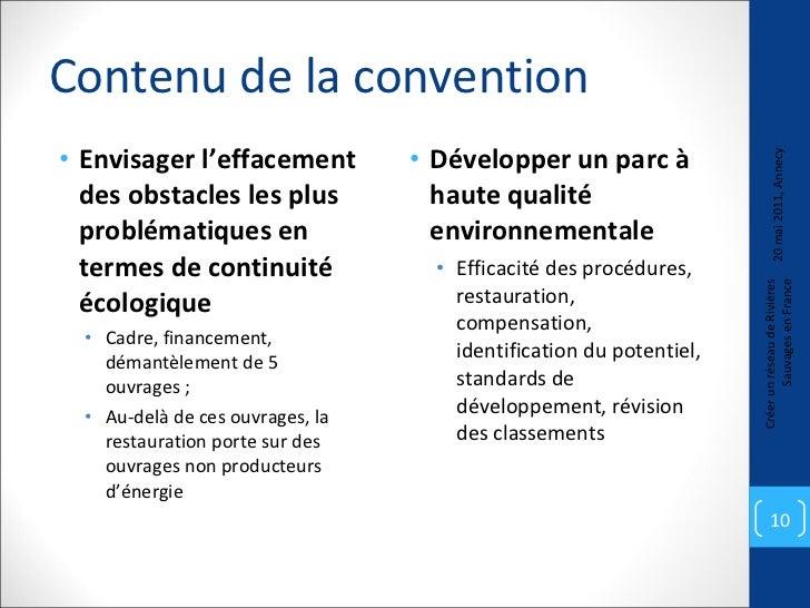 Contenu de la convention <ul><li>Envisager l'effacement des obstacles les plus problématiques en termes de continuité écol...