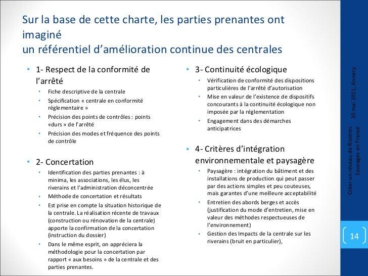 Sur la base de cette charte, les parties prenantes ont imaginé  un référentiel d'amélioration continue des centrales  <ul>...