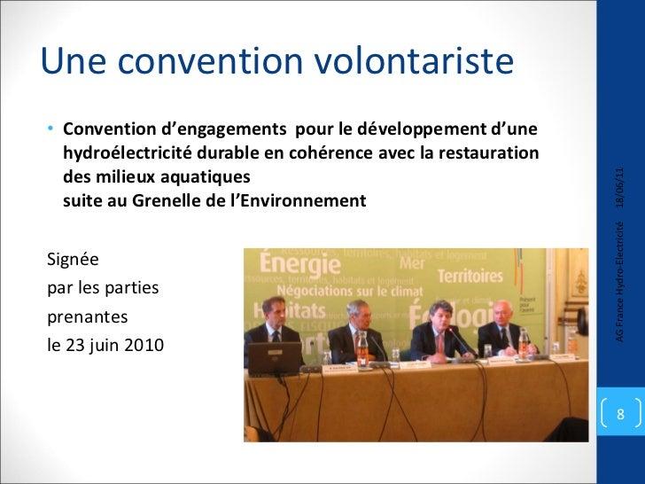 Une convention volontariste <ul><li>Convention d'engagements  pour le développement d'une hydroélectricité durable en cohé...