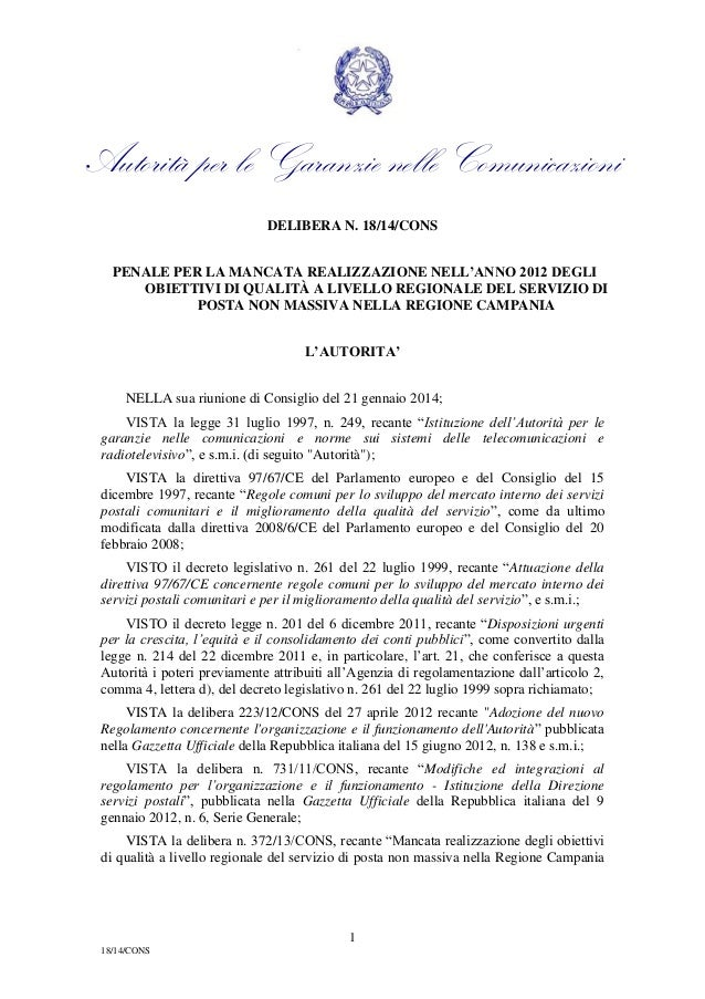 Autorità per le Garanzie nelle Comunicazioni DELIBERA N. 18/14/CONS PENALE PER LA MANCATA REALIZZAZIONE NELL'ANNO 2012 DEG...