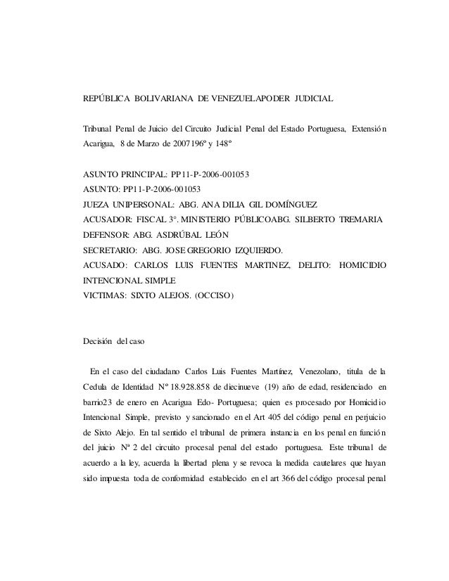 REPÚBLICA BOLIVARIANA DE VENEZUELAPODER JUDICIAL Tribunal Penal de Juicio del Circuito Judicial Penal del Estado Portugues...