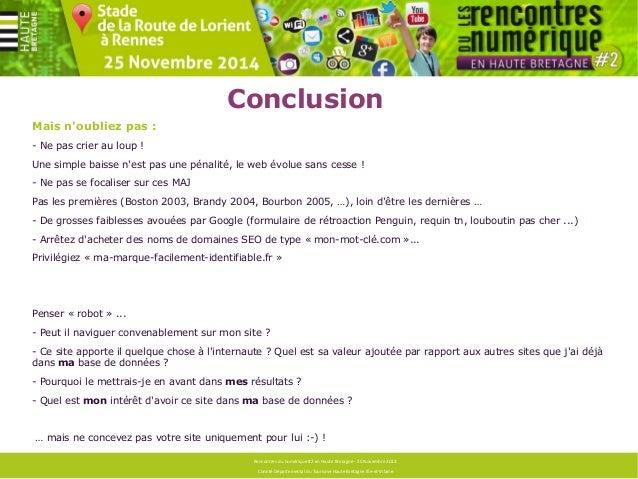Questions ?  Rencontres du numérique #2 en Haute Bretagne - 25 Novembre 2013  Comité Départemental du Tourisme Haute Breta...