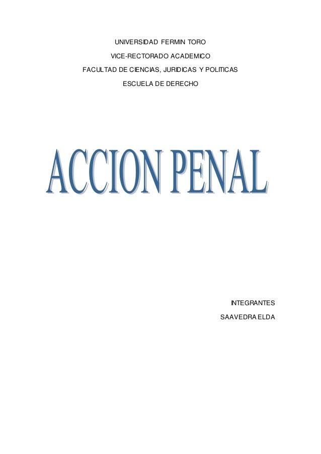 UNIVERSIDAD FERMIN TORO VICE-RECTORADO ACADEMICO FACULTAD DE CIENCIAS, JURIDICAS Y POLITICAS ESCUELA DE DERECHO INTEGRANTE...