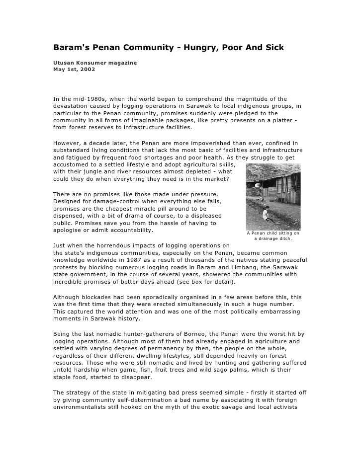 Baram's Penan Community - Hungry, Poor And Sick Utusan Konsumer magazine May 1st, 2002     In the mid-1980s, when the worl...