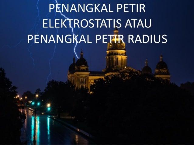 Penangkal petir elektrostatis Slide 3