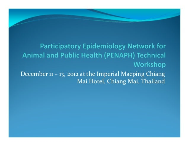 December 11 – 13, 2012 at the Imperial Maeping Chiang                      Mai Hotel, Chiang Mai, Thailand
