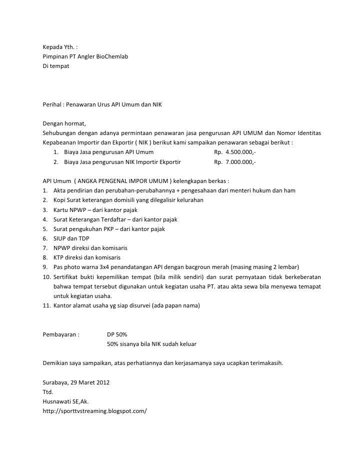 Kepada Yth. :Pimpinan PT Angler BioChemlabDi tempatPerihal : Penawaran Urus API Umum dan NIKDengan hormat,Sehubungan denga...