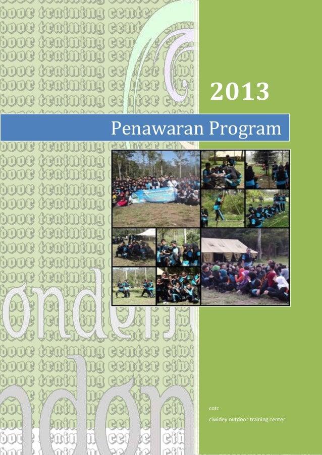 2013 Penawaran Program  cotc ciwidey outdoor training center