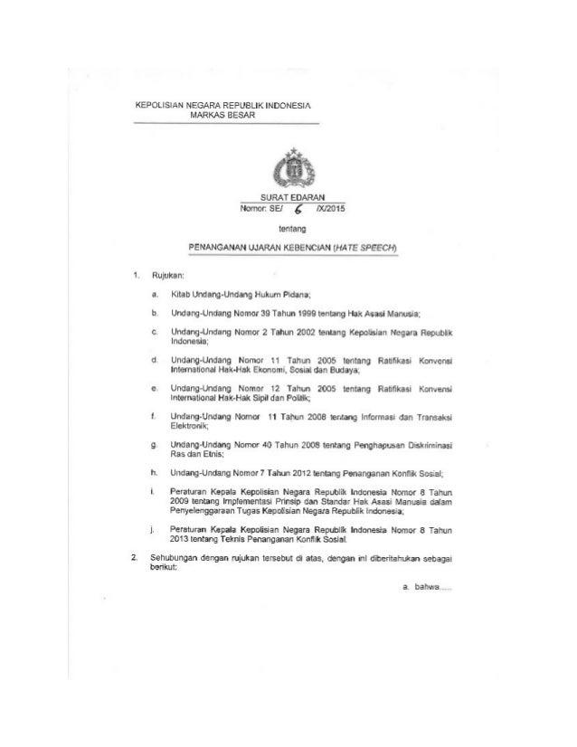 KEPOLISIAN NEGARA REPUBLIK INDONESIA MARKAS BESAR     SURAT EDARAN Nomor:  SE!  g lXI2015  tentang PENANGANAN UJARAN KEBEN...