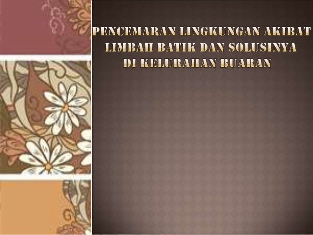 Kota Batik Pekalongan merupakan sentral penghasil kerajinan batik terbesar di Indonesia sehingga dijuluki dengan nama Kota...