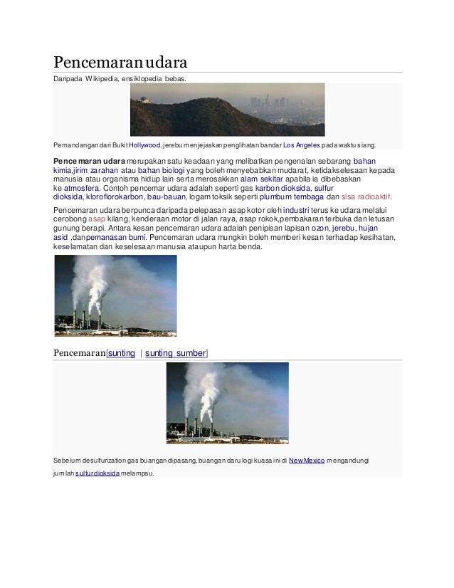 Pencemaranudara Daripada Wikipedia, ensiklopedia bebas. Pemandangan dari Bukit Hollywood,jerebu menjejaskan penglihatan ba...