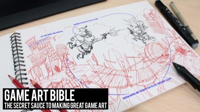Game Art Bible - Secret Sauce to Making Great Game Art