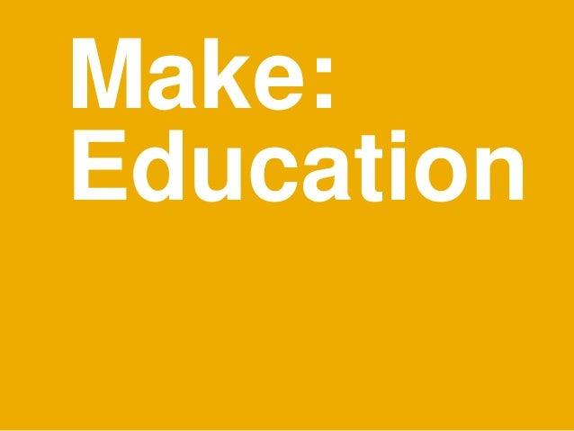 Make:Education
