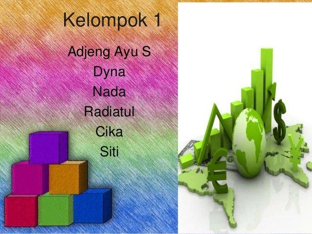 Kelompok 1 Adjeng Ayu S Dyna Nada Radiatul Cika Siti