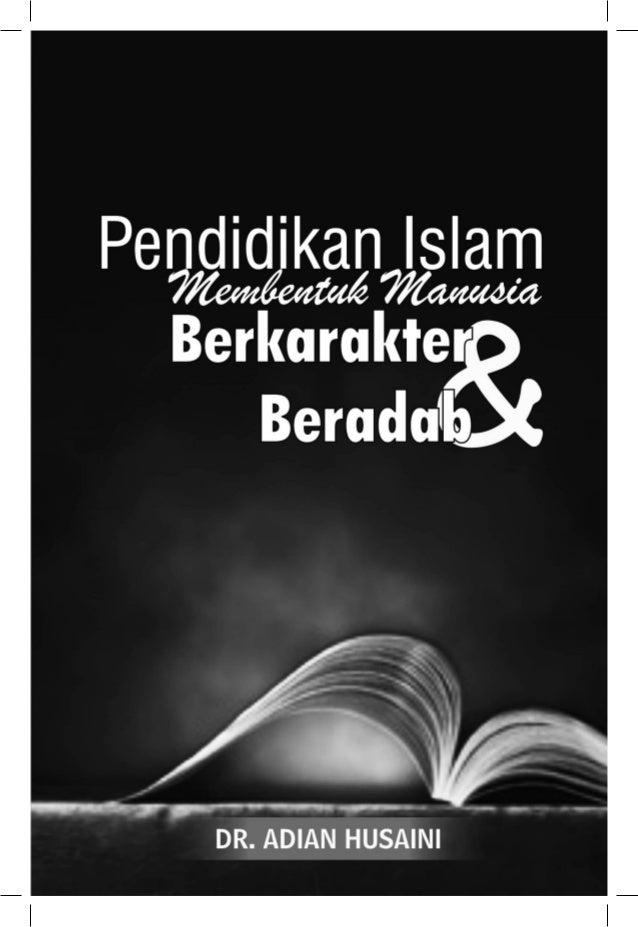 ~ Pendidikan Islam: Membentuk Manusia Berkarakter ...~
