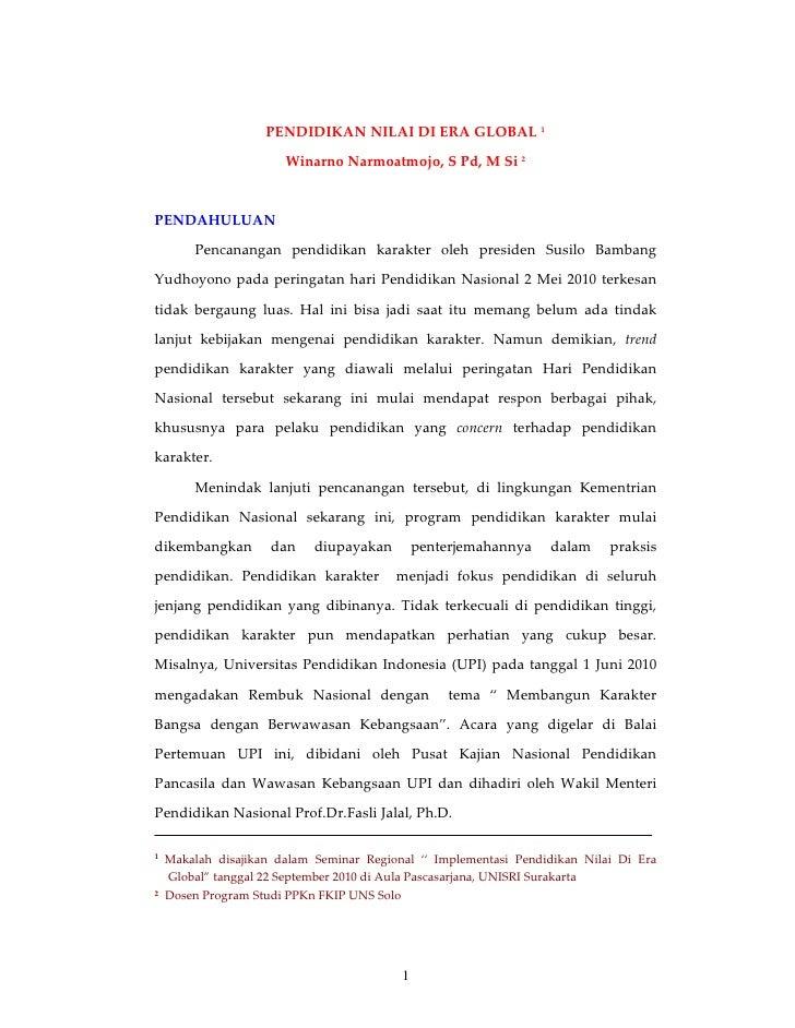 PENDIDIKAN NILAI DI ERA GLOBAL 1                       Winarno Narmoatmojo, S Pd, M Si 2PENDAHULUAN        Pencanangan pen...