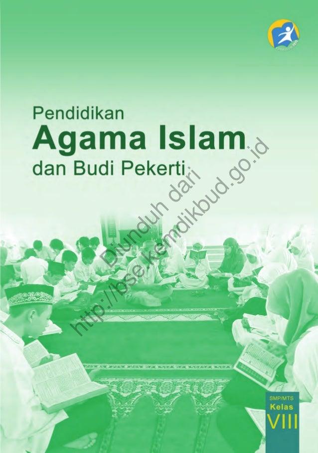 Pendidikan Agama Islam dan Budi Pekerti i D iunduh dari http://bse.kem dikbud.go.id