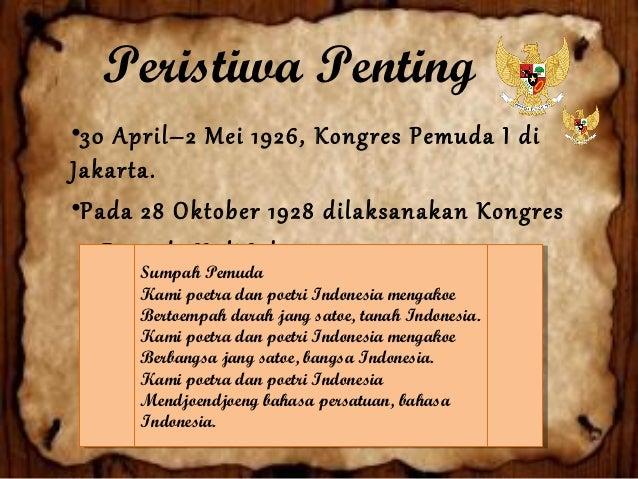 • Kongres Pemuda II, lagu Indonesia Raya ciptaan Wage Rudolf Supratman untuk kali pertama diperdengarkan.• Bendera Merah P...