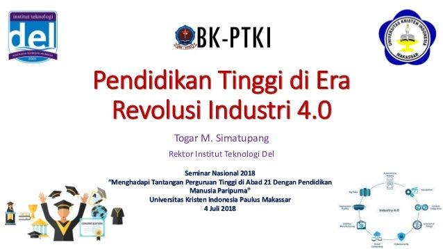 Pendidikan Tinggi Di Era Industri 4 0