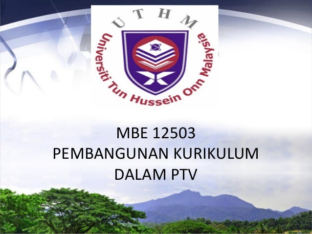 MBE 12503 PEMBANGUNAN KURIKULUM DALAM PTV